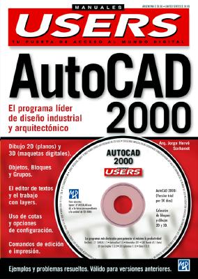 AutoCAD 2000 Manual Completo del Usuario [With CDROM]