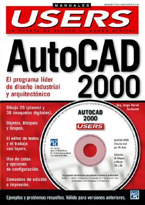 AutoCAD 2000 Manual Completo del Usuario [With CDROM]