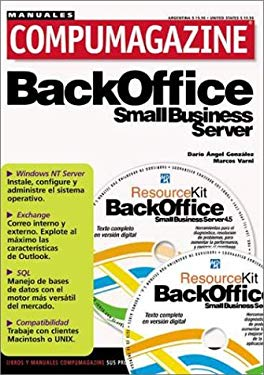 BackOffice Small Business Server 4.5 Manual de Configuracion y Uso [With CDROM] 9789875260429