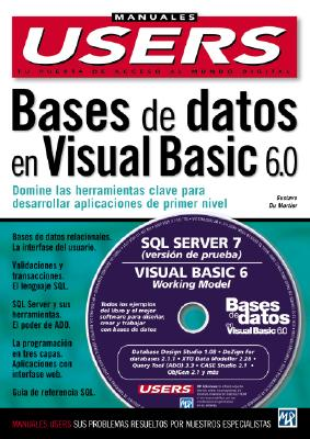 Bases de Datos en MS Visual Basic 6.0 [With CDROM] 9789875260375