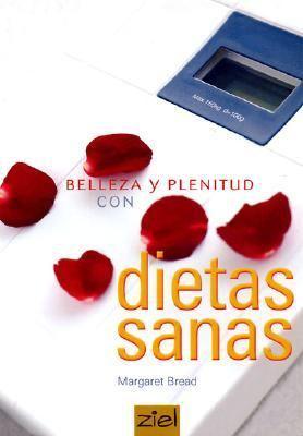 Belleza y Plenitud Con Dietas Sanas 9789872112448