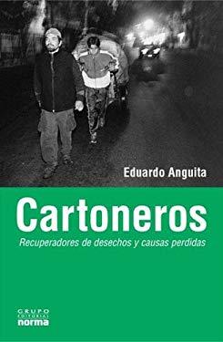 Cartoneros, Recuperadores de Desechos y Causas Perdidas 9789875451148