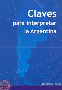 Claves Para Interpretar La Argentina 9789872095147