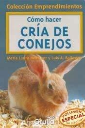 Como Hacer Cria de Conejos 9789875202511