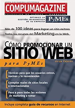 Como Promocionar un Sitio Web: Para Pymes 9789875260221