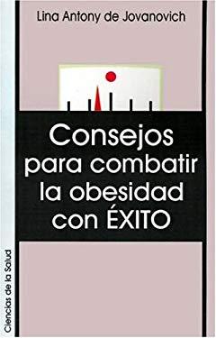 Consejos Para Combatir la Obesidad Con Exito 9789871022052