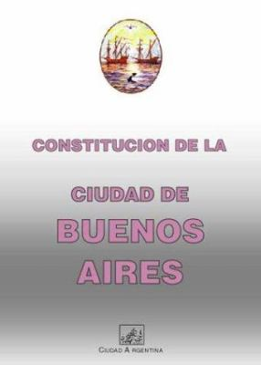 Constitucion de La Ciudad Autonoma de Buenos Aires 9789875071278