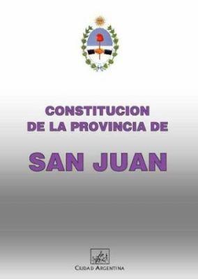 Constitucion de La Provincia de San Juan 9789875071414