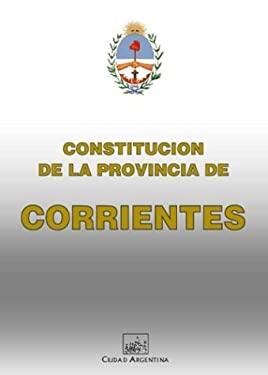 Constitucion de la Provincia de Corrientes 9789875071360