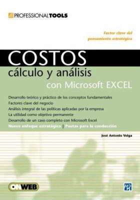 Costos Calculo y Analisis Con Microsoft Excel 9789875262737