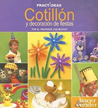 Cotillon y Decoracion de Fiestas 9789875502857