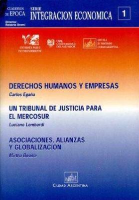 Cuadernos de Epoca - Mercosur y Empresas /Integracion Economica N 2 9789875072329