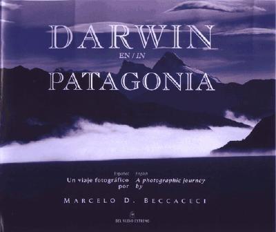Darwin En Patagonia = Darwin in Patagonia 9789871068289
