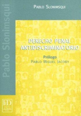 Derecho Penal Antidiscriminatorio 9789879382196