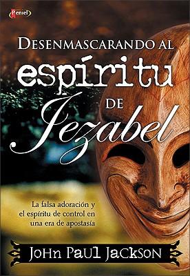 Desenmascarando Al ESP Ritu de Jezabel 9789875570252