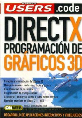 DirectX Programacion de Graficos 3D 9789871347049