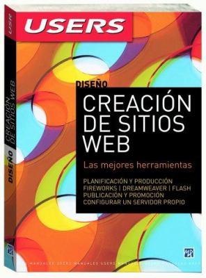 Diseno Creacion de Sitios Web: Las Mejores Herramientas 9789872299590