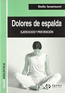 Dolores de Espalda - Ejercicios y Prevencion 9789871088065