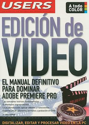 Edicion de Video: El Manual Definitivo Para Dominar Adobe Premiere Pro 9789871347148
