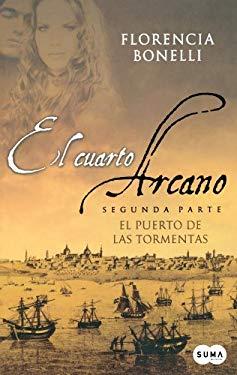 El Cuarto Arcano: El Puerto de las Tormentas 9789870408307