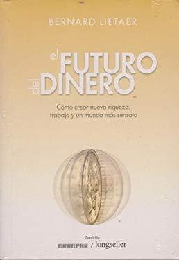 El Futuro del Dinero 9789875506251