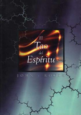 El Tao del Espiritu = The Tao of Spirit 9789879623602