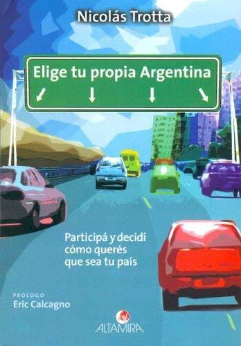 Elige Tu Propia Argentina 9789879017388