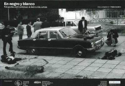 En Negro y Blanco - Fotografias del Cordobazo Al Juicio a Las Juntas 9789870506508
