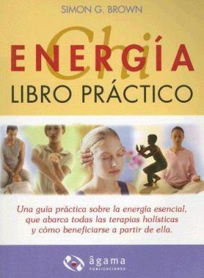 Energia Chi: Libro Practico 9789871088225
