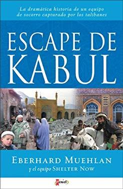 Escape de Kabul 9789875570559