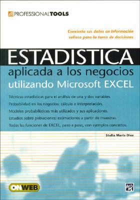 Estadistica: Aplicada A los Negocios Utilizando Microsoft Excel 9789875262577