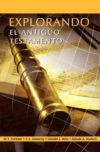 Explorando El Antiguo Testamento (Spanish: Exploring the Old Testament) 9789872292324