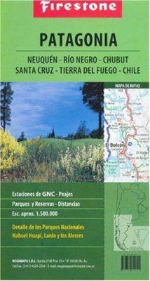 Firestone Patagonia: Neuquen-Rio Negro-Chubut-Santa Cruz-Tierra del Fuego-Chile 9789879742891