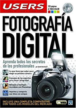 Fotografia Digital: Aprenda Todos los Secretos de los Profesionales 9789875262218