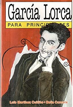 Garcia Lorca - Para Principiantes 9789879065716