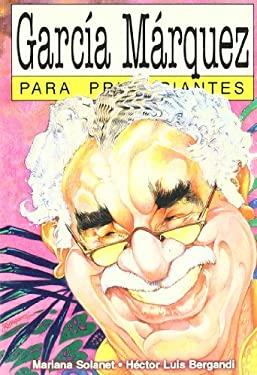 Garcia Marquez Para Principiantes 9789879065709