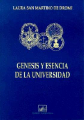Genesis y Esencia de la Universidad 9789875071698