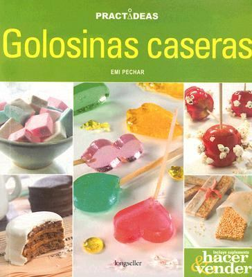 Golosinas Caseras 9789875506091