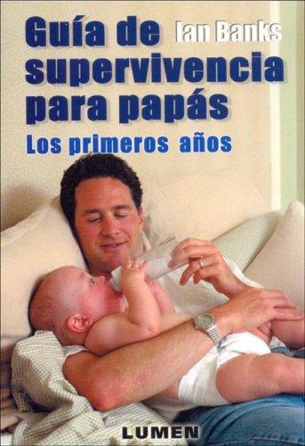 Guia de Supervivencia Para Papas 9789870005322