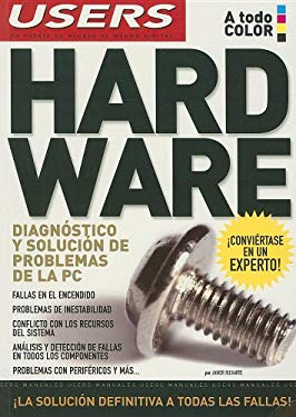 Hardware: Diagnostico y Solucion de Problemas de la PC 9789871347186