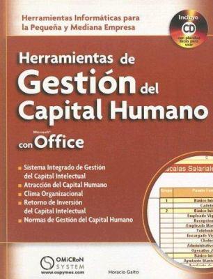 Herramientas de Gestion del Capital Humano Con Microsoft Office: Herramientas Informaticas Para la Pequena y Mediana Empresa [With CDROM] 9789871046294
