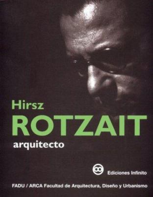 Hirsz Rotzait, Arquitecto 9789879393154