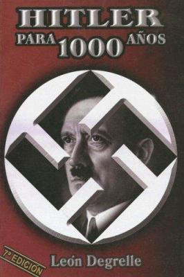 Hitler Para 1000 Anos = Hitler for 1000 Years 9789876543217