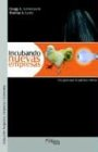 Incubando Nuevas Empresas 9789875610217