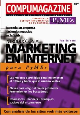 Introduccion al Marketing en Internet: Spanish Para Empresas 9789875260160