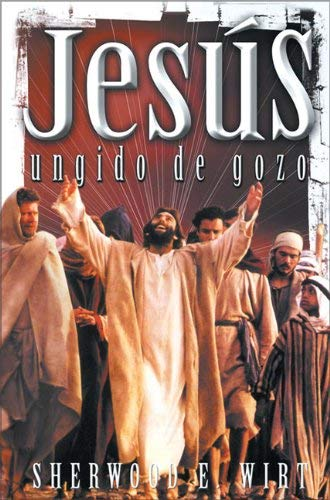 Jesus Ungido de Gozo = Jesus, Man of Joy 9789879038550