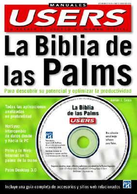 La Biblia de las Palms [With CDROM] = The Palm Computer Bible