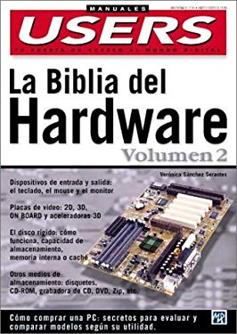 La Biblia del Hardware Volumen 2 = The Hardware Bible 9789875260894