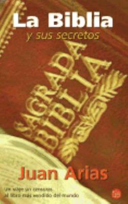 La Biblia y Sus Secretos 9789875780408