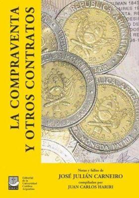 La Compraventa y Otros Contratos 9789871190164